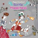 A BOTTLE OF HAPPINESS  HC