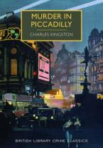 BRITISH LIBRARY CRIME CLASSICS : CAPITAL CRIMES: MURDER IN PICCADILLY Paperback