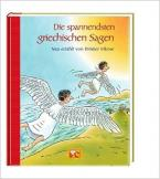 DIE SPANNENDSTEN GRIECHISCHEN SAGEN Paperback