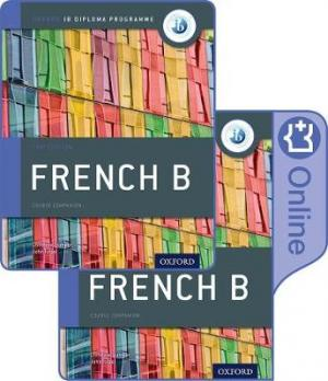 IB FRENCH B : FOR THE IB DIPLOMA 2ND ED