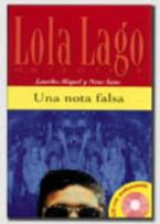 LOLA LAGO 1: (+ CD) UNA NOTA FALSA
