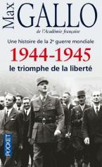 1944-1945 LE TRIOMPHE DE LA LIBERTE POCHE