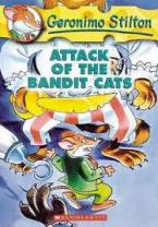 GERONIMO STILTON : ATTACK OF THE BANDIT CATS Paperback A FORMAT