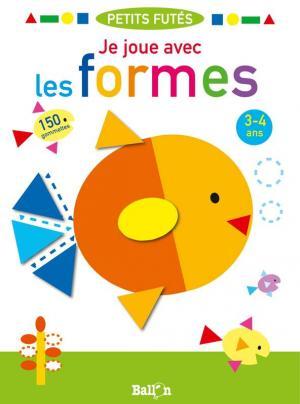 JE JOUE AVEC LES FORMES 3-4 ANS  POCHE