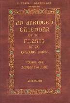 An Abridged Calendar of the Feasts of the Orthodox Church