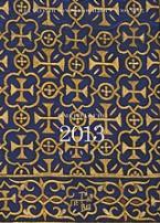 Ημερολόγιο 2013: Από τον Σταυρό στην Ανάσταση