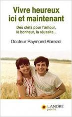 VIVRE HEUREUX ICI ET MAINTENANT Paperback