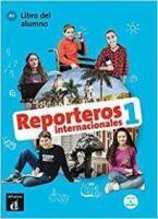 REPORTEROS INTERNACIONALES 1 A1 ALUMNO (+ CD)