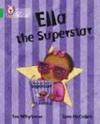 COLLINS BIG CAT : ELLA THE SUPERSTAR BAND 05/GREEN PB