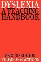 DISLEXIA: A TEACHING HANDBOOK 2ND ED Paperback