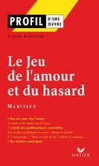 PROFIL D'UNE OEUVRE LE JEU DE L'AMOUR ET DU HASARD  Paperback