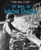 LIFE DURING THE INDUSTRIAL REVOLUTION  HC