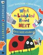 WHAT THE LADYBIRD HEARD NEXT STICKER BOOK Paperback