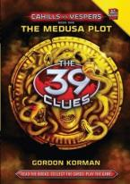 THE 39 CLUES : CAHILLS VS VESPERS 1. THE MEDUSA PLOT 1ST ED HC