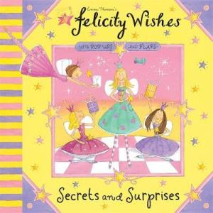 SECRETS AND SURPRISES FELICITY WISHES Paperback