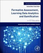 FORMATIVE ASSESSMENT, LEARNING DATA ANALYTICS AND GAMIFICATION Paperback