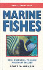 MARINE FISHES: 500 + ESSENTIAL-TO-KNOW AQUARIUM SPECIES Paperback