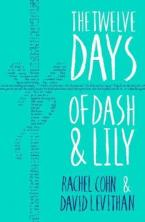 THE TWELVE DAYS OF DASH AND LILY  Paperback
