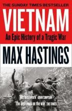 VIETNAM: AN EPIC TRAGEDY: 1945-1975 Paperback