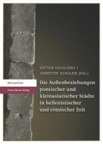 Die Aussenbeziehungen Pontischer Und Kleinasiatischer Stadte in Hellenistischer Und Romischer Zeit: Paperback