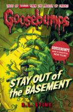 GOOSEBUMPS STAY OUT OF THE BASEMENT  Paperback