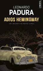 ADIOS HEMINGWAY POCHE