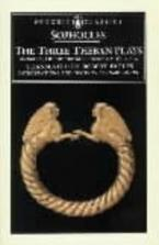 PENGUIN CLASSICS : THE THREE THEBAN PLAYS: ANTIGONE, OEDIPUS THE KING, OEDIPUS AT COLONUS Paperback B FORMA