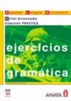 EJERCICIOS DE GRAMATICA NIVEL AVANZADO