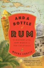 AND A BOTTLE OF RUM : A History of the New World in Ten Cocktails Paperback