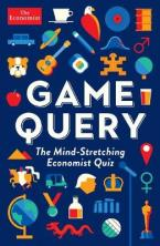 GAME QUERY : THE MIND-STRETCHING ECONOMIST QUIZ Paperback