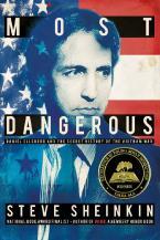 MOST DANGEROUS: DANIEL ELLSBERG AND THE SECRET HISTORY OF THE VIETNAM WAR  Paperback