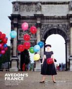 AVEDON'S FRANCE : OLD WORK, NEW LOOK HC