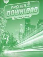 ENGLISH DOWNLOAD B2 TEACHER'S BOOK