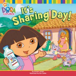 DORA THE EXPLORER : IT'S SHARING DAY Paperback