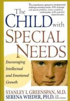 THE CHILD WITH SPECIAL NEEDS ENCOURAGING INTELLECTUAL AND EMOTIONAL GROWTH HC