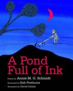 A POND FULL OF INK  HC