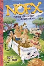 NOFX :THE HEPATITIS BATHTUB AND OTHER STORIES Paperback