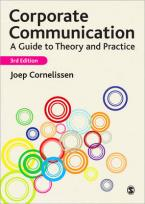 CORPORATE COMMUNICATION: A GUIDE TO THEORY AND PRACTICE 3RD ED Paperback