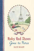 RUBY RED SHOES GOES TO PARIS HC