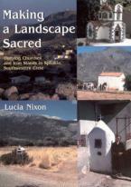 MAKING A LANDSCAPE SACRED  Paperback