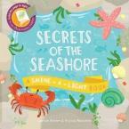 SECRETS OF THE SEASHORE : A SHINE-A-LIGHT BOOK Paperback