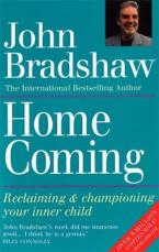 HOMECOMING: RECLAIMING AND CHAMPIONING YOU INNER CHILD Paperback A FORMAT