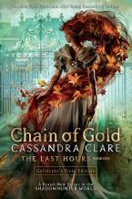 CHAIN OF GOLD 1: LAST HOURS Paperback