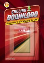 ENGLISH DOWNLOAD B1+ GRAMMAR & VOCABULARY IN USE