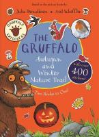 THE GRUFFALO AUTUMN AND WINTER NATURE TRAIL Paperback
