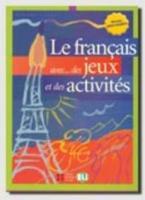 FRANCAIS AVEC JEUX ACTIVITES 3 INTERMEDIAIRE