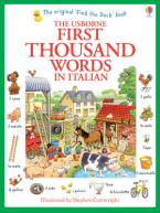 USBORNE : FIRST THOUSAND WORDS IN ITALIAN (WITH 500 STICKERS)  Paperback