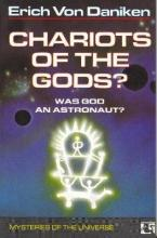 CHARIOTS OF THE GODS WAS GOD AN ASTRONAUT? Paperback
