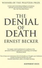 DENIAL OF DEATH  Paperback