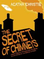 THE SECRET OF CHIMNEYS COMIC STRIP ADAPTED BY FRANCOIS RIVIERE HC